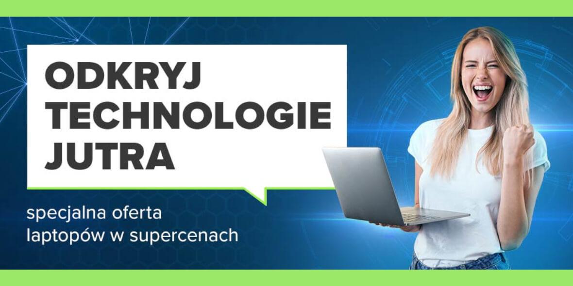 Neonet:  Technologia jutra - Laptopy w supercenach 30.07.2021