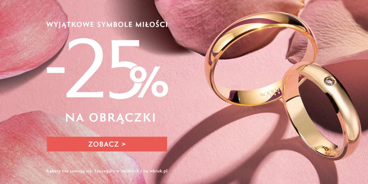 W. KRUK: -25% na obrączki ślubne 30.01.2021