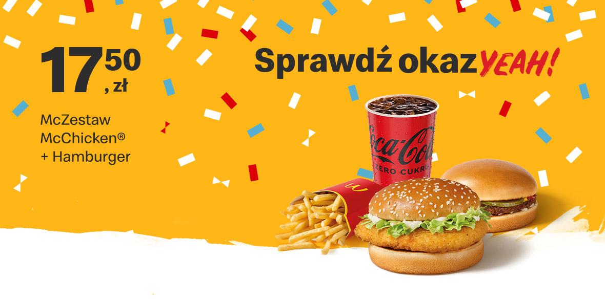 McDonald's:  17,50 zł McZestaw McChicken® + Hamburger 17.05.2021