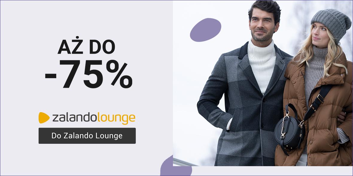Zalando Lounge: Do -75% na zimowej wyprzedaży 15.02.2021