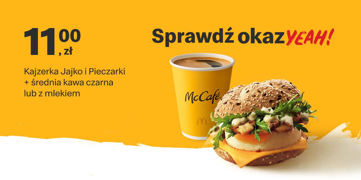 McDonald's: 11 zł Kajzerka Jajko i Pieczarki + średnia kawa 20.09.2021