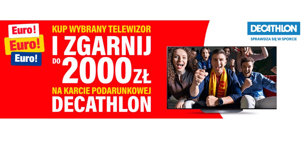 RTV EURO AGD: Do 2000 zł na karcie podarunkowej Decathlon 22.06.2021