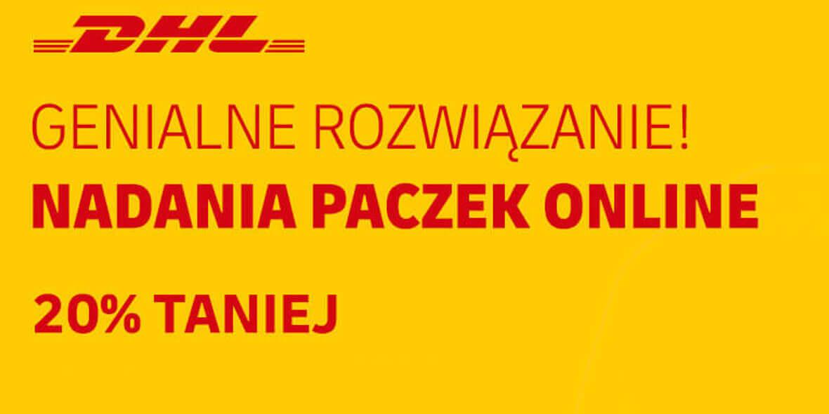 DHL: Kod: -20% na nadanie przesyłki Online 22.01.2021