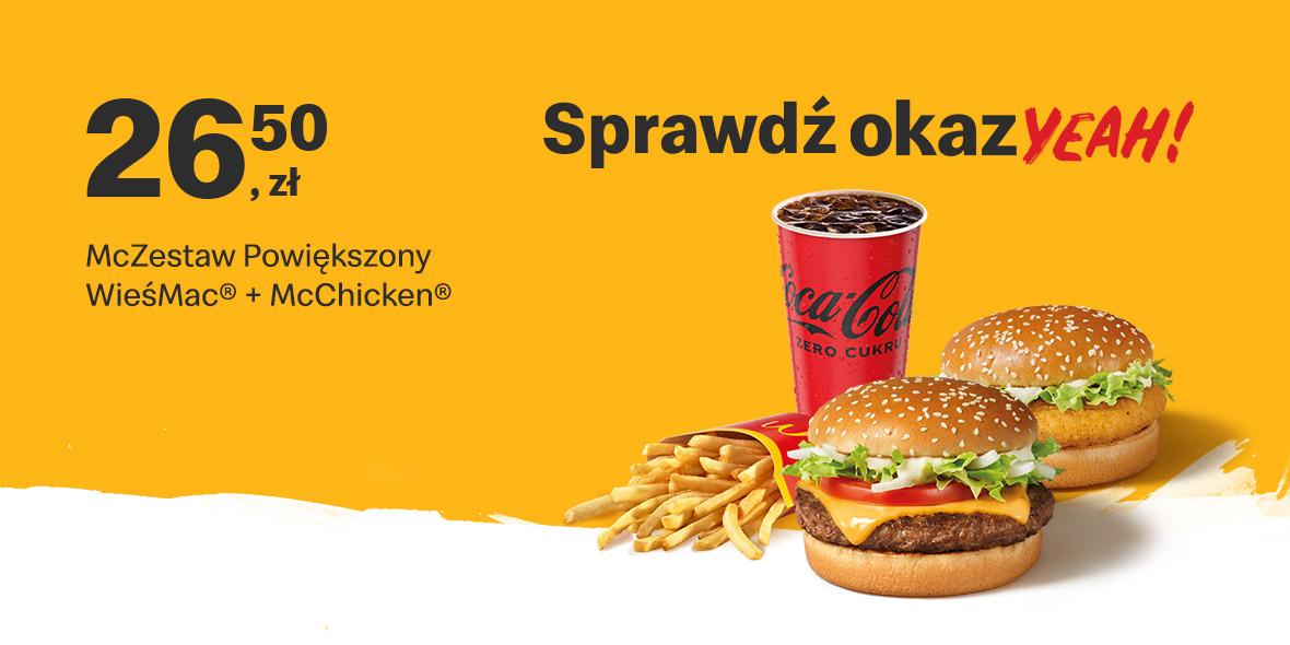 McDonald's: 26,50 zł McZestaw Powiększony Wieśmac® + McChicken® 20.09.2021
