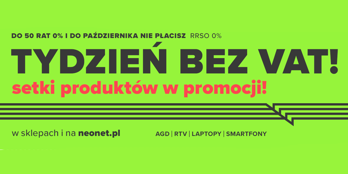 Neonet:  Tydzień bez VAT 04.03.2021