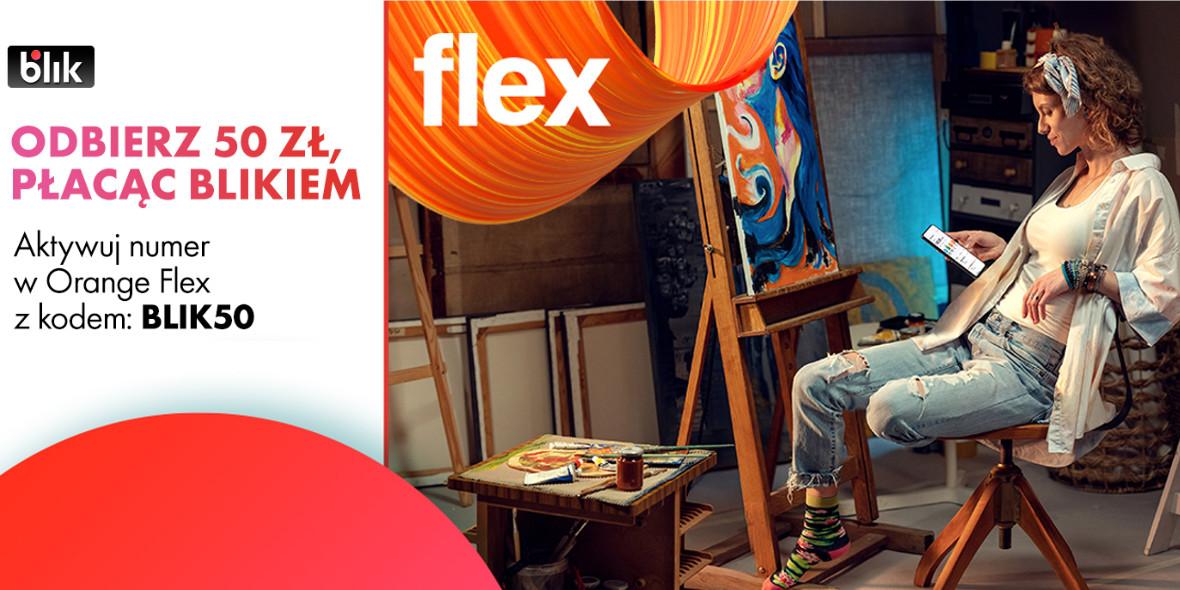 Orange Flex:  Odbierz 50 zł płacąc BLIK 17.03.2021