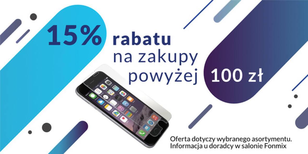 Fonmix: -15% na wybrane produkty powyżej 100 zł w Fonmix