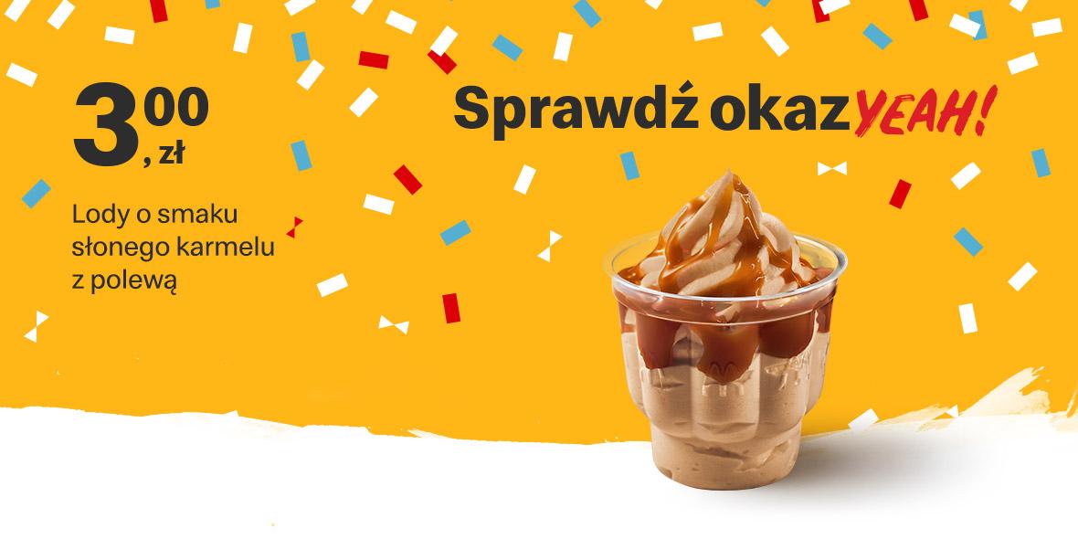 McDonald's: 3 zł Lody o smaku słonego karmelu z polewą 17.05.2021