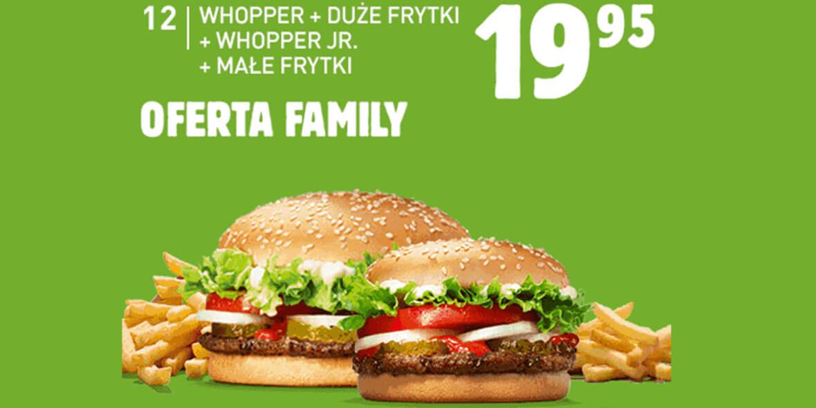 za Whopper +duże frytki+Whopper Jr. +małe frytki