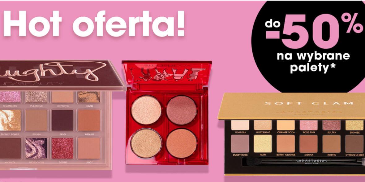 Sephora: Do -50% na wybrane palety 04.05.2021
