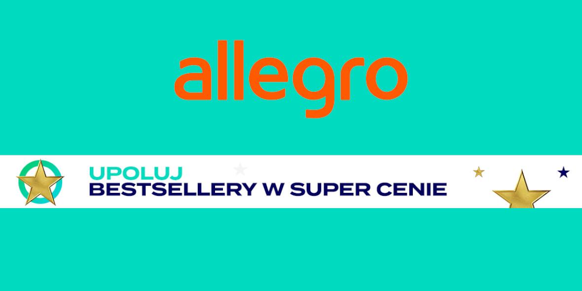 Allegro:  Bestsellery w super cenach! 14.07.2021