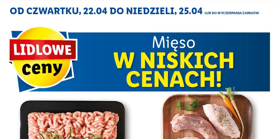 Lidl:  Mięso w Niskich Cenach 22.04.2021