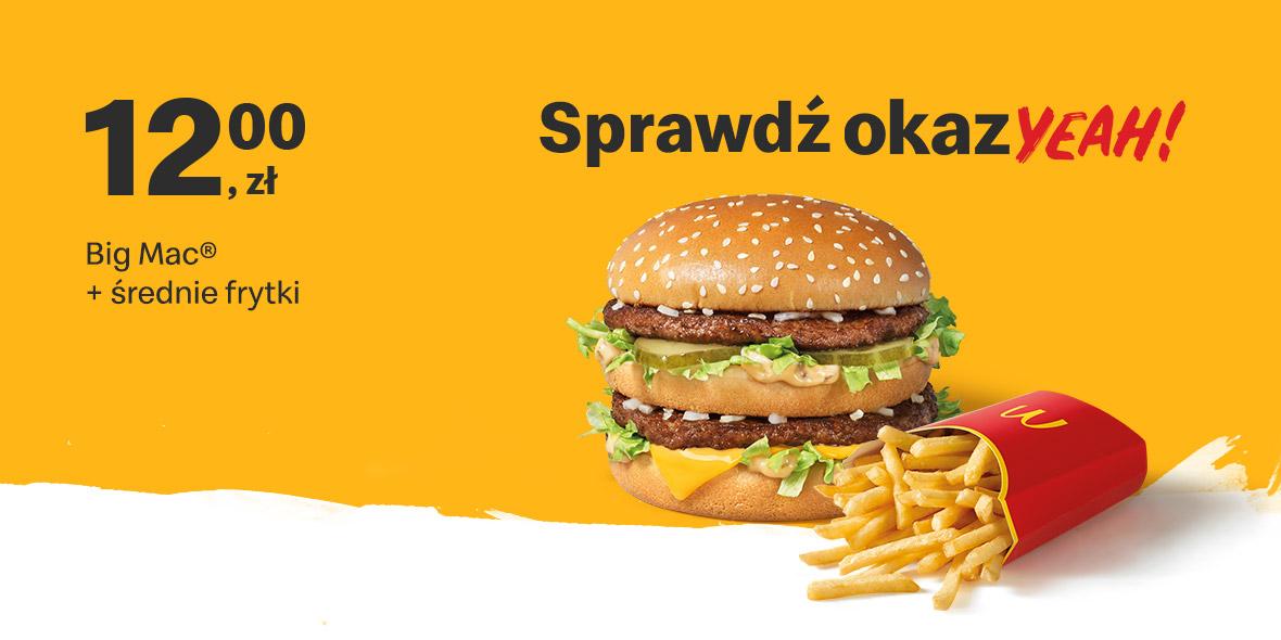 McDonald's:  12 zł Big Mac® + średnie frytki 19.07.2021