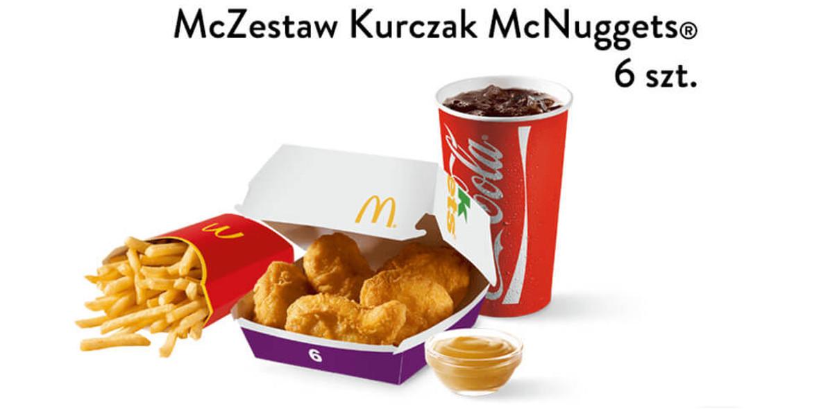 McDonald's: 13 zł za McZestaw Kurczak McNuggets® 6 szt. 13.06.2019