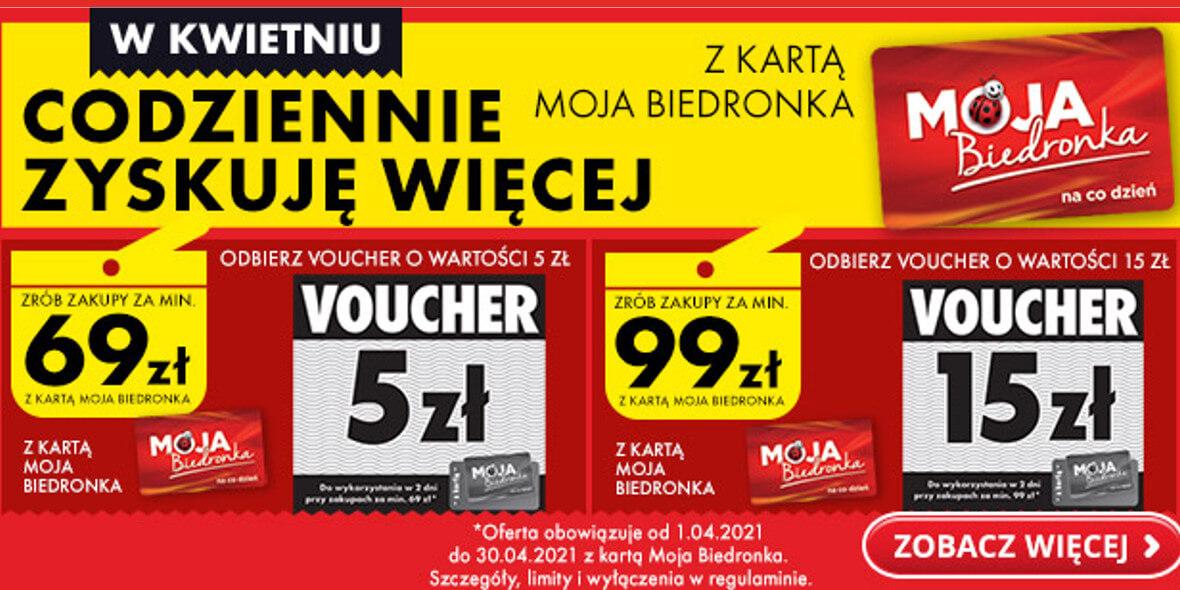 Biedronka:  Do 15 zł na następne zakupy 01.04.2021