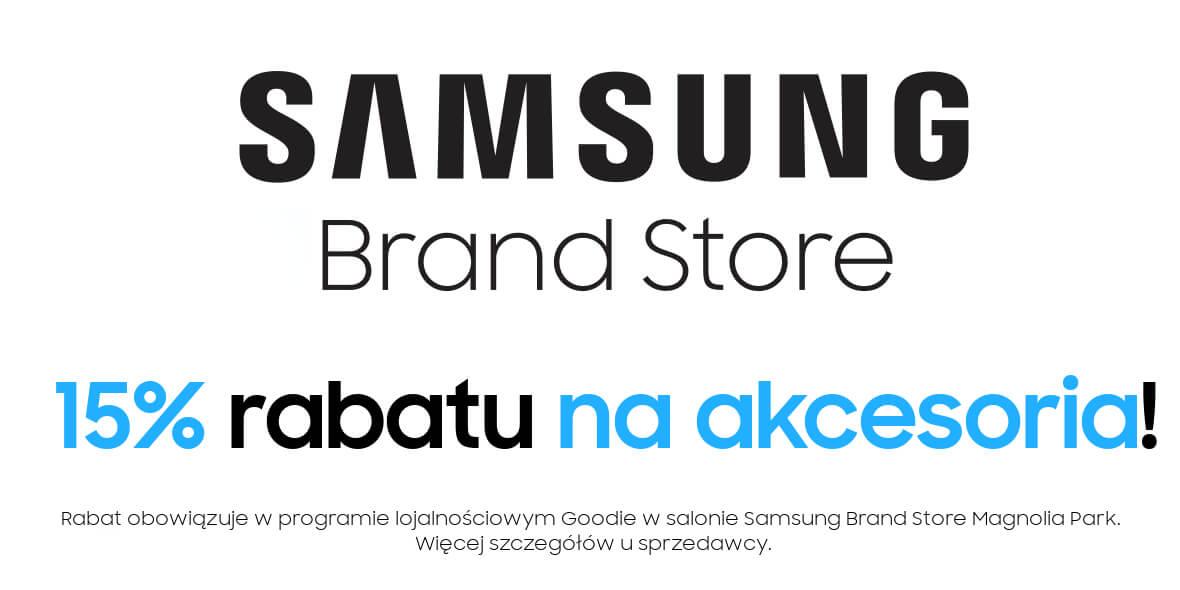 Samsung Brand Store: -15% na akcesoria w salonie Samsung Brand Store