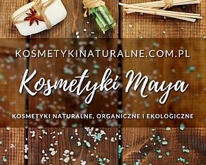 Kosmetyki Naturalne - Maya