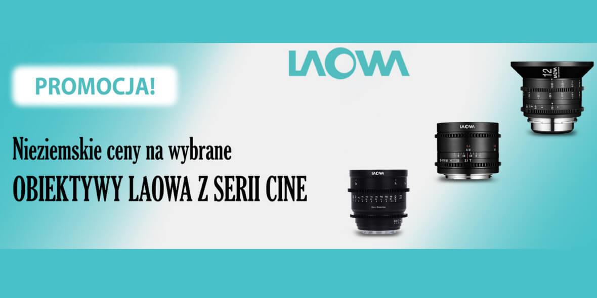 FotoForma: Do -900 zł Nieziemskie ceny-obiektywy Laowa 01.04.2021