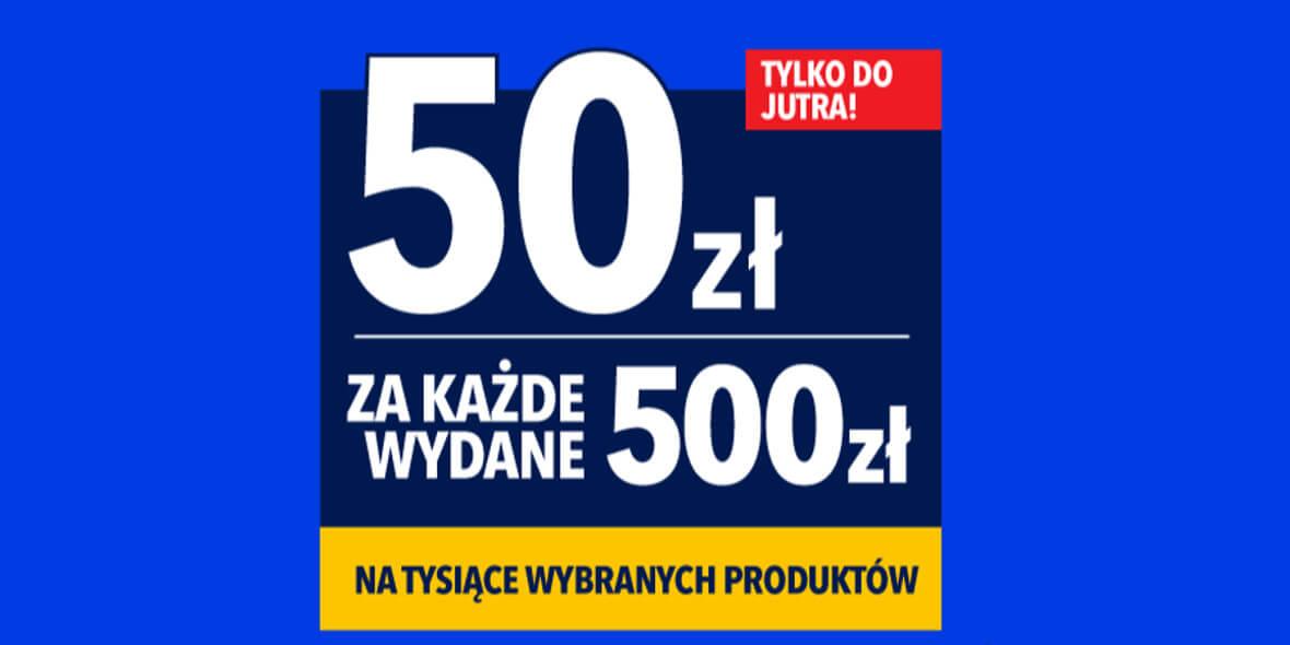 RTV EURO AGD:  -50 zł za każde wydane 500 zł 03.08.2021