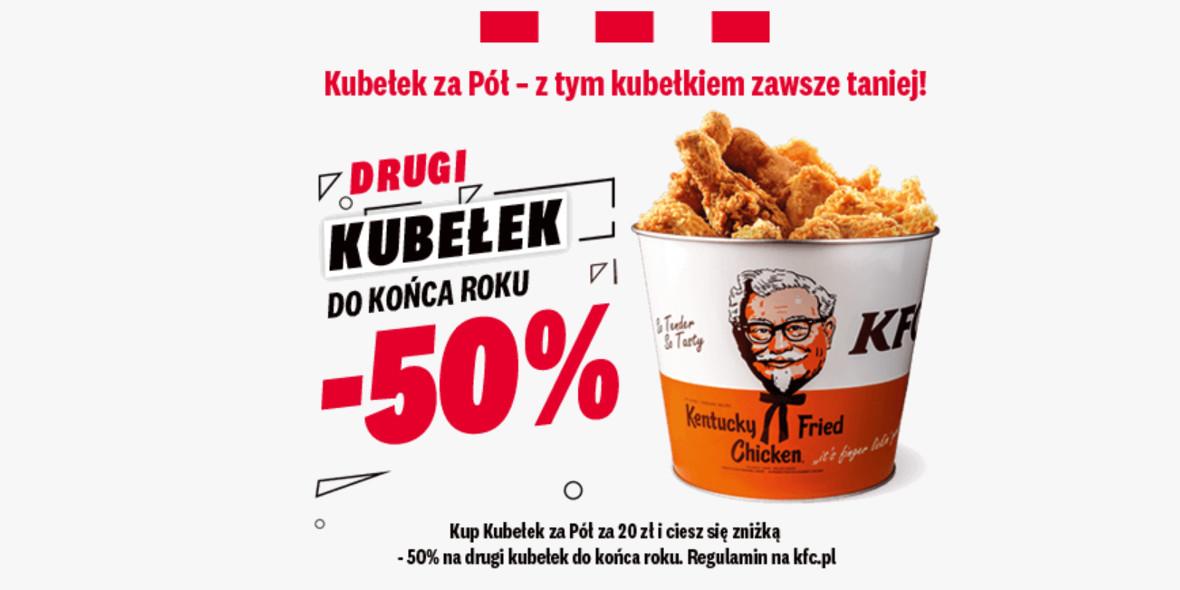 KFC:  Kubełek za Pół 14.05.2021