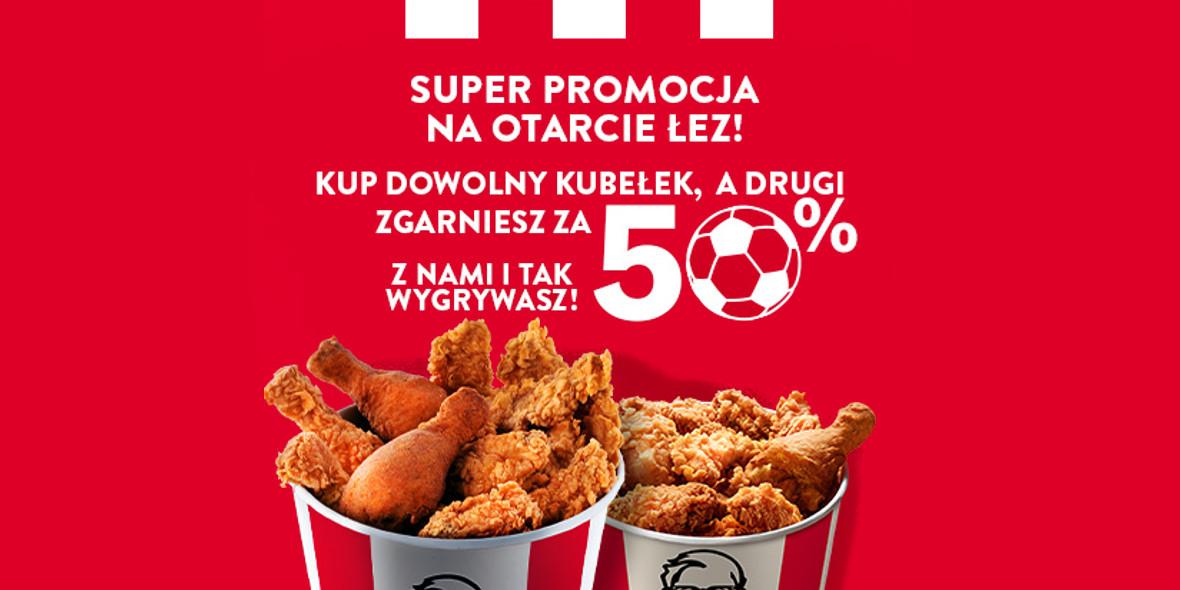 KFC: -50% na drugi kubełek w KFC 24.06.2021