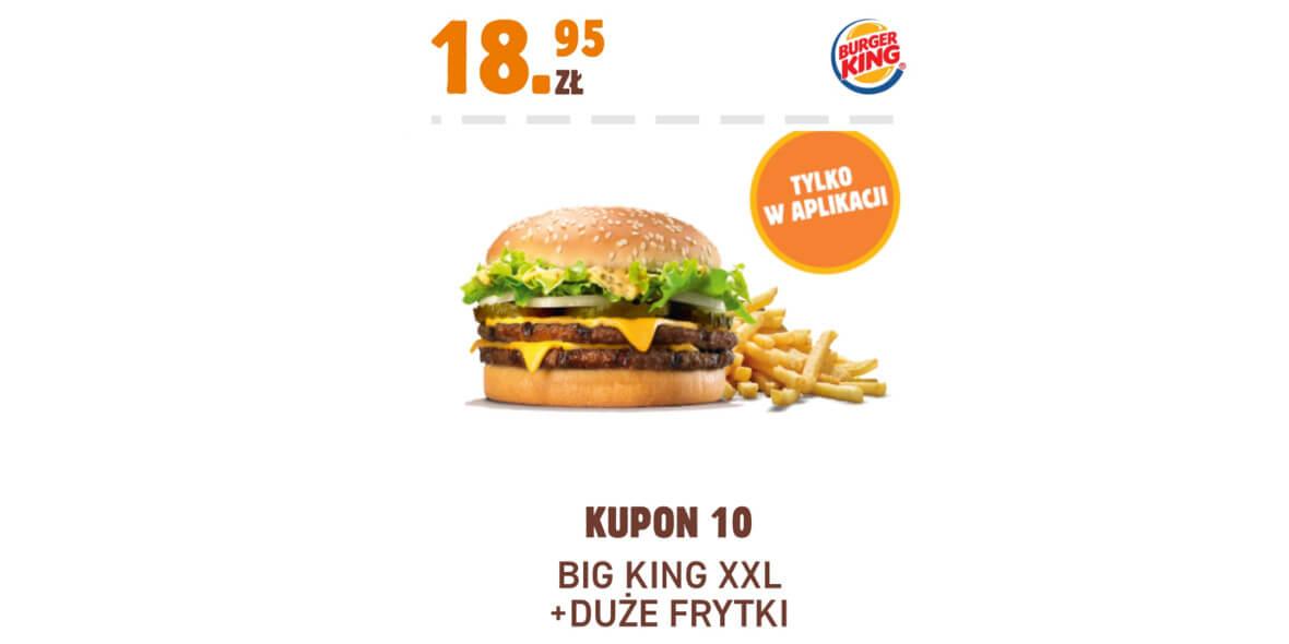 Burger King: 18,95 zł Big King XXL + duże frytki 01.02.2021