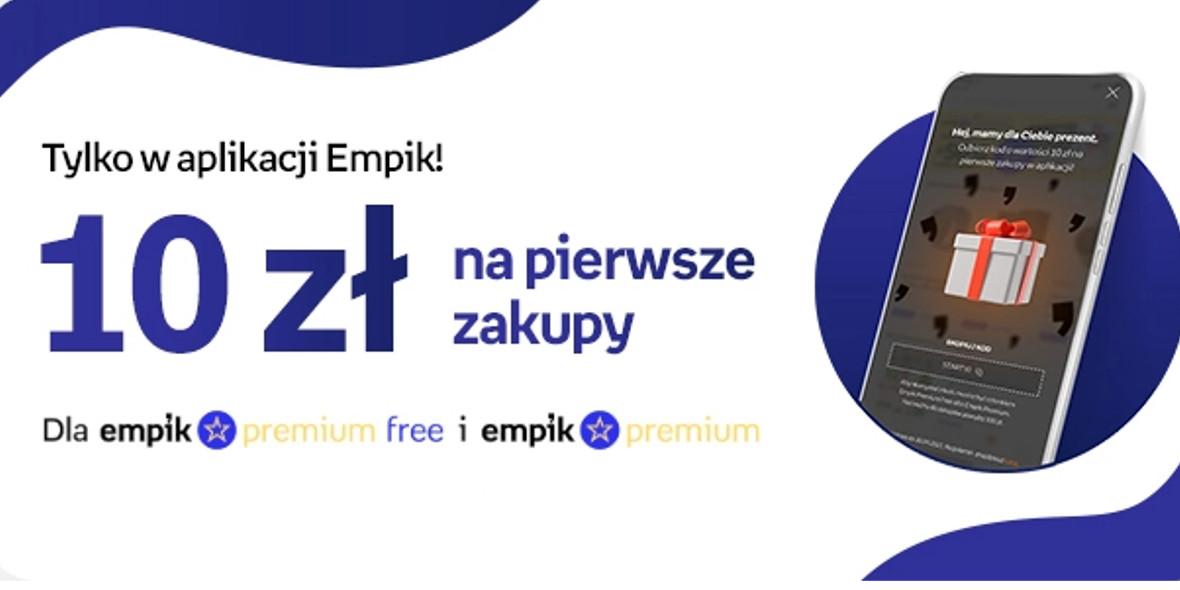 Empik: Kod: -10 zł na pierwsze zakupy w aplikacji Empik 24.05.2021