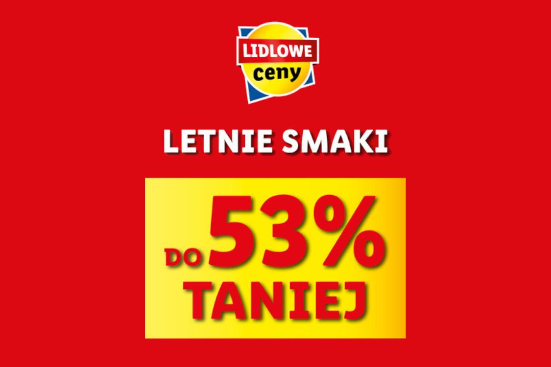 Lidl: Do -53% na Letnie Smaki