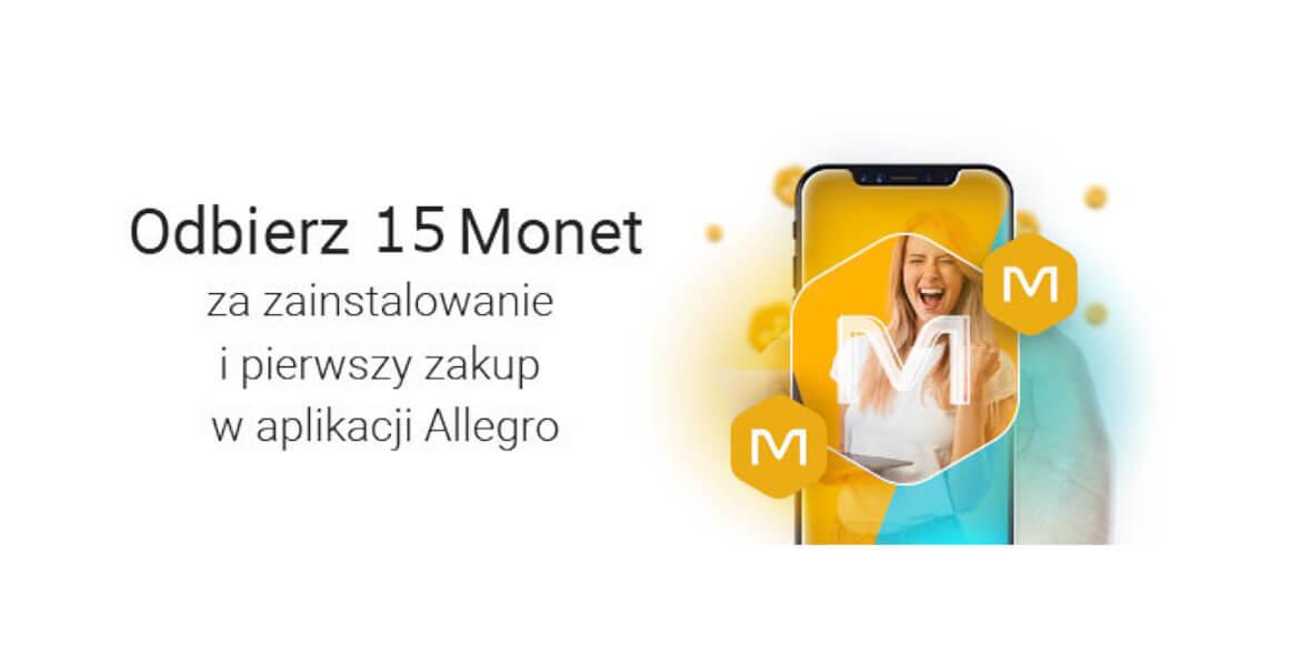 Allegro.pl: +15 Monet za zainstalowanie i pierwszy zakup w aplikacji 01.03.2021