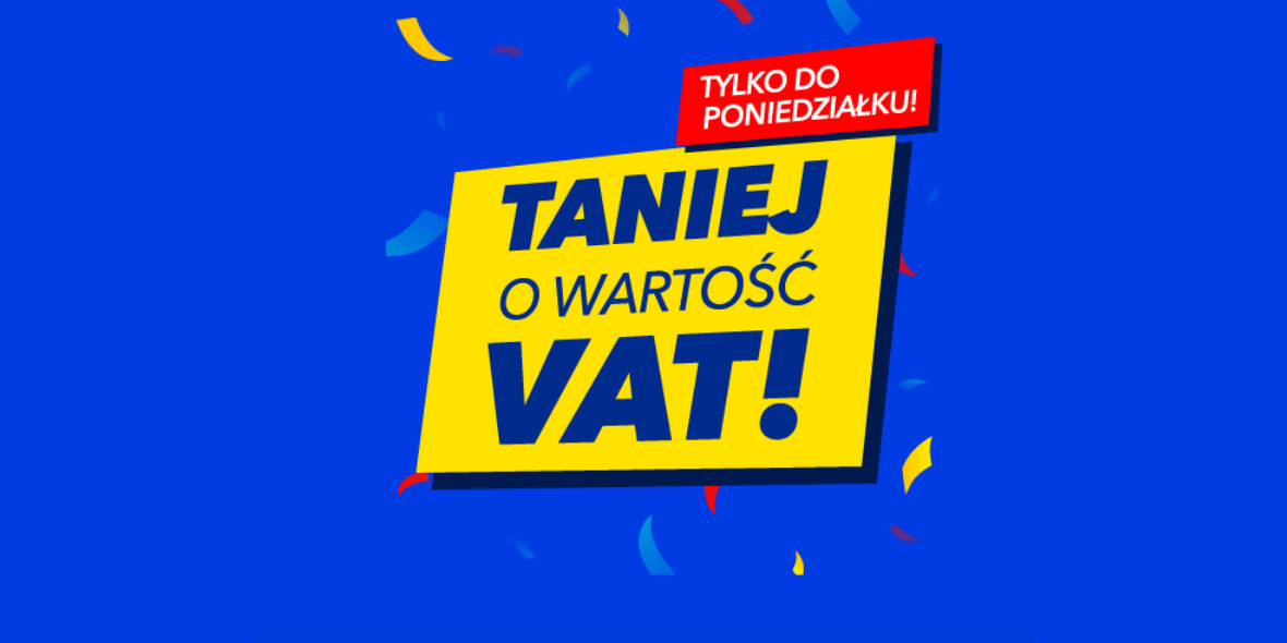 RTV EURO AGD:  Taniej o VAT! 19.10.2021