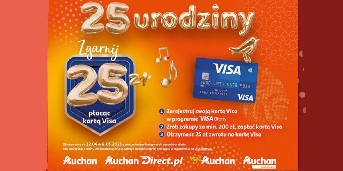 Auchan:  Zgarnij 25 zł płacąc kartą Visa 22.04.2021