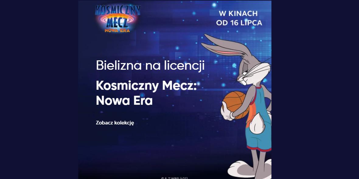 """Pepco:  Bielizna na licencji """"Kosmiczny mecz: Nowa Era."""" 23.07.2021"""