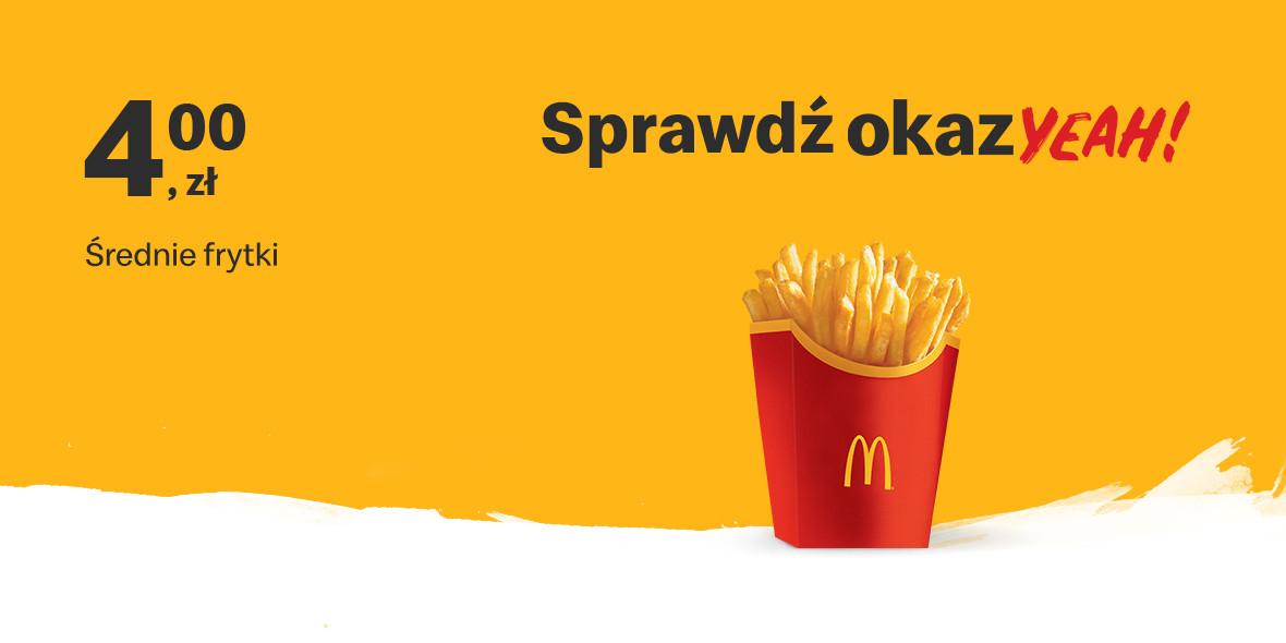 McDonald's:  4 zł Średnie frytki 12.04.2021