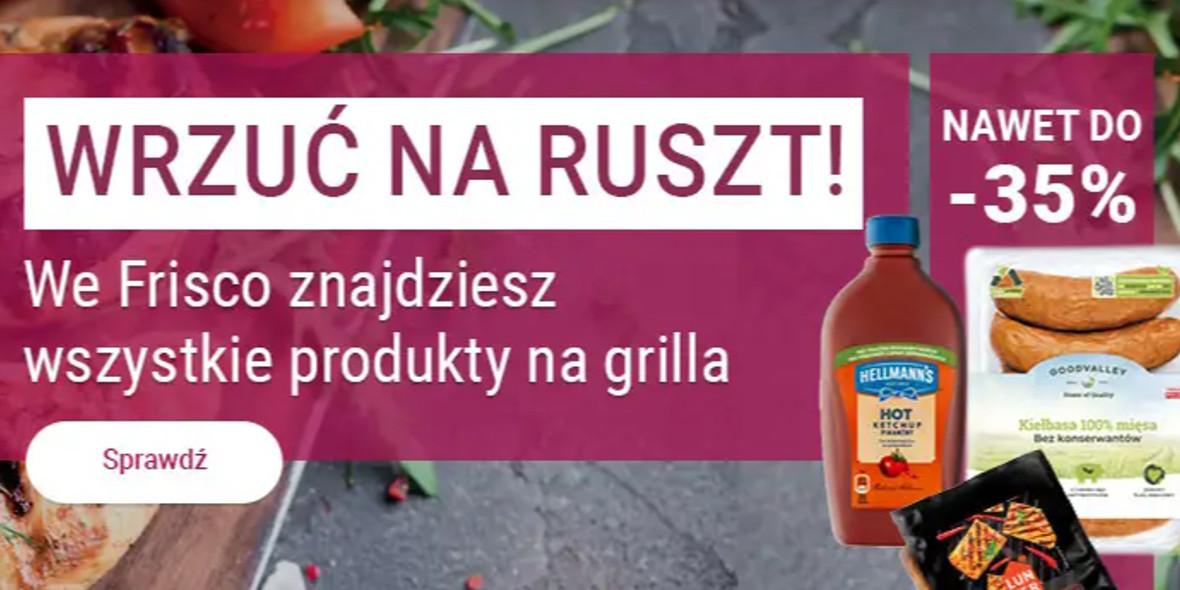 Frisco:  Do -35% na produkty na grilla 07.05.2021