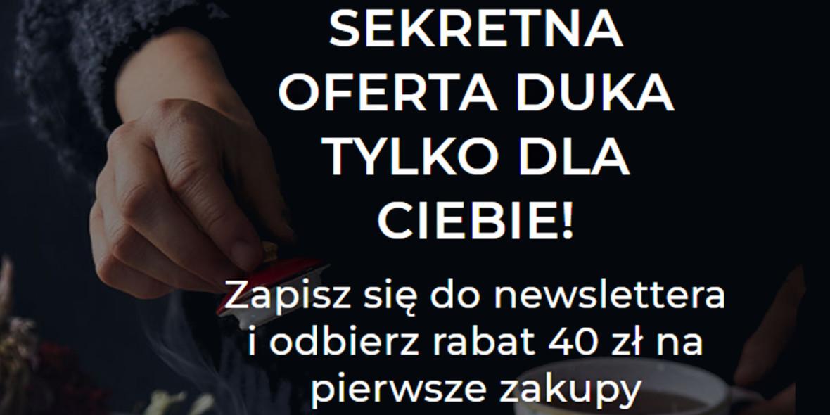 Duka: -40 zł na pierwsze zakupy z newsletterem
