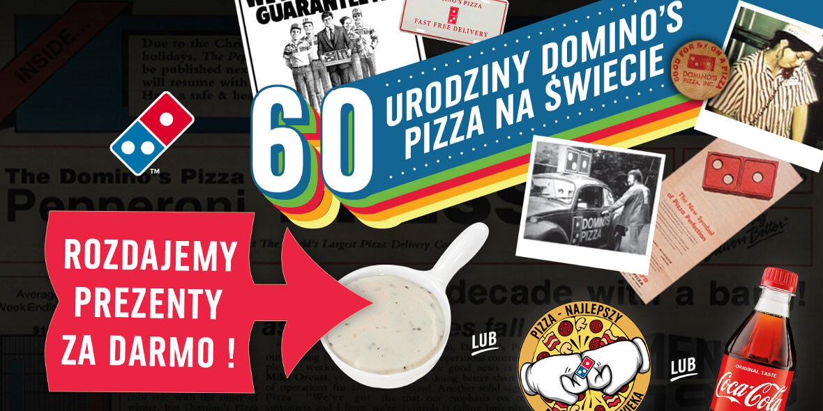 Domino's Pizza: Prezenty na 60. urodziny Domino's