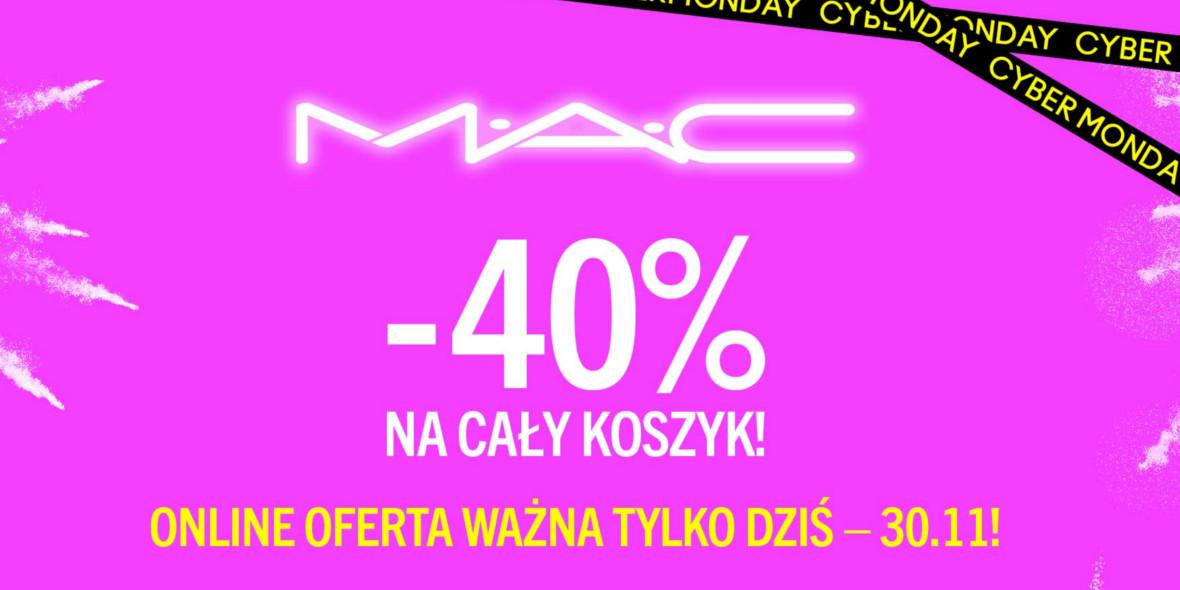 MAC:  Cyber Monday – rabat 40% na cały koszyk 30.11.2020