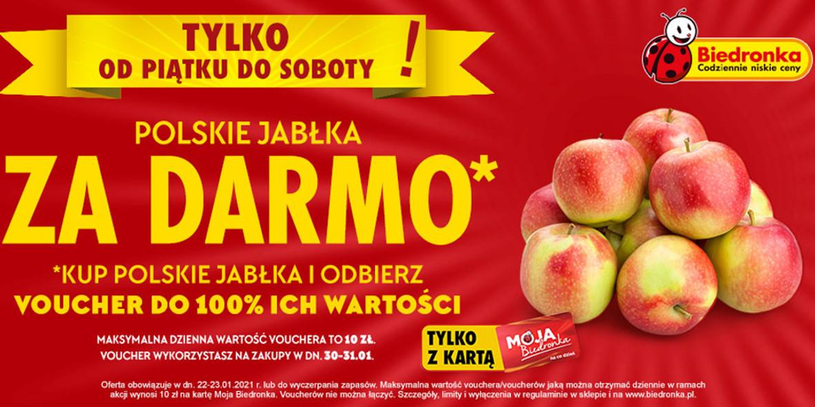 Biedronka: Za darmo polskie jabłka 22.01.2021