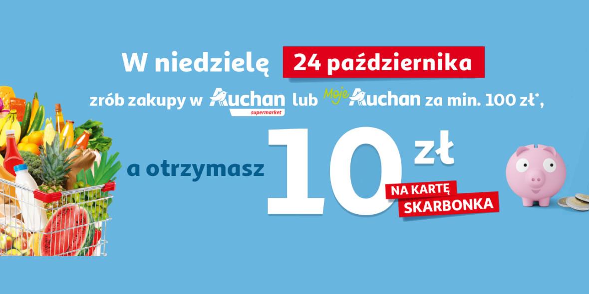 Auchan: 10 zł zwrotu na kartę Skarbonka 24.10.2021