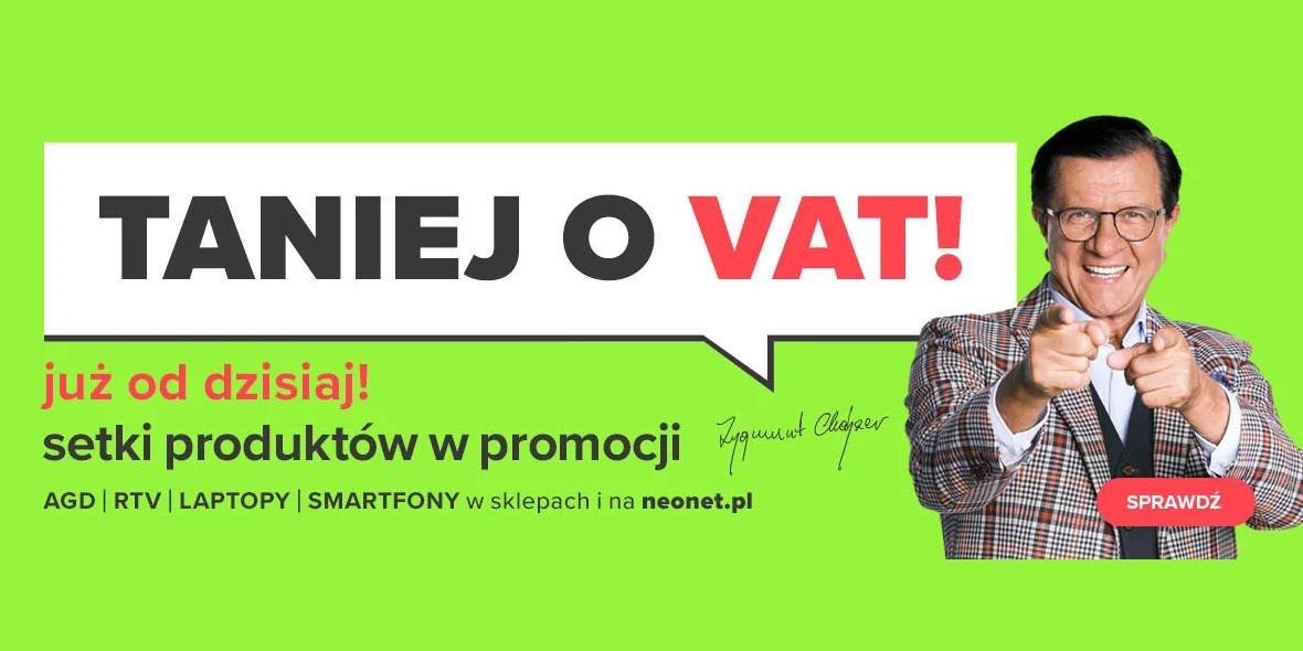 Neonet:  Taniej o VAT! 21.10.2021