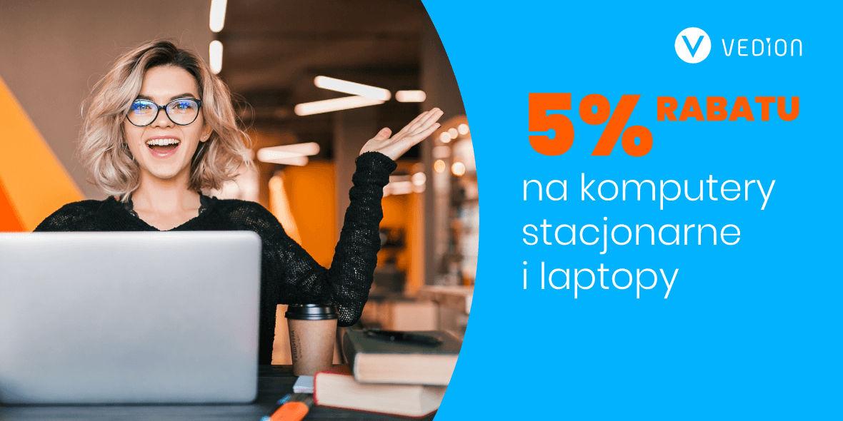Vedion.pl: Kod: -5% na laptopy i komputery stacjonarne 14.01.2021