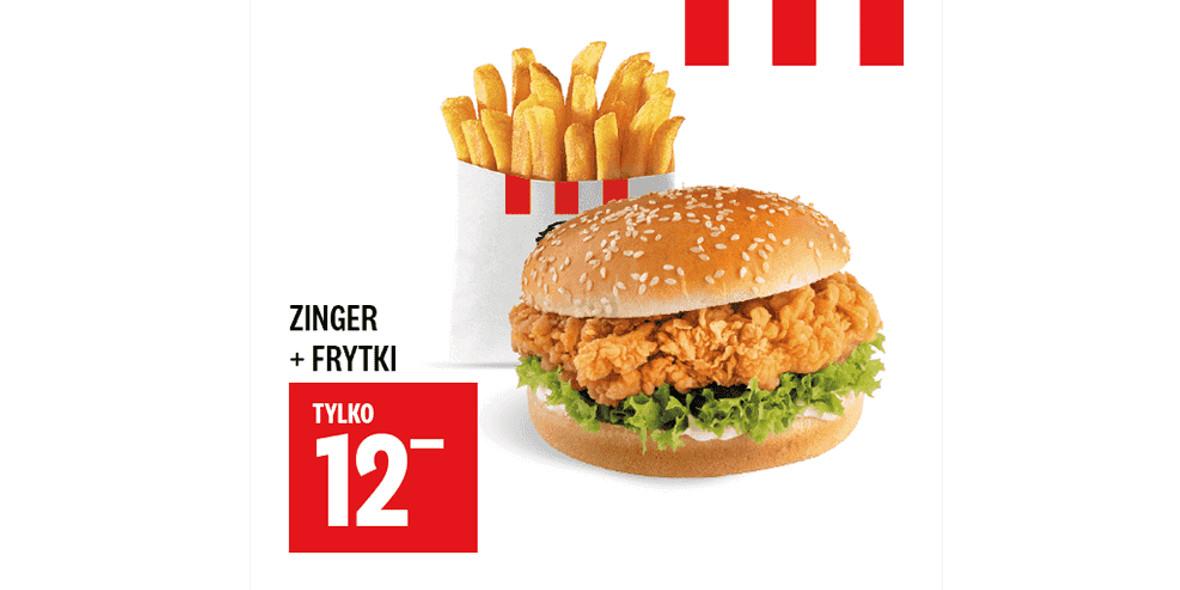 KFC: 12 zł Zinger + Frytki