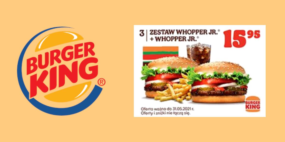 Burger King: 15,95 zł za Zestaw Whopper Jr. + Whopper Jr. 23.04.2021