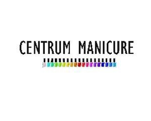 Centrum Manicure