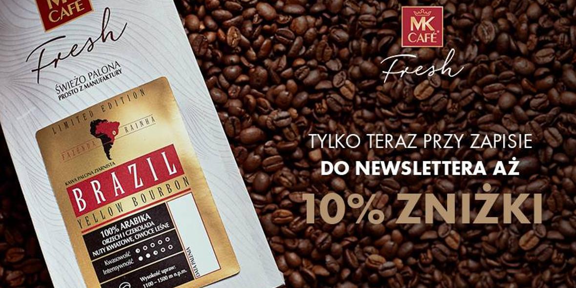 MK Cafe: -10% przy zapisie do newslettera MK Cafe Fresh