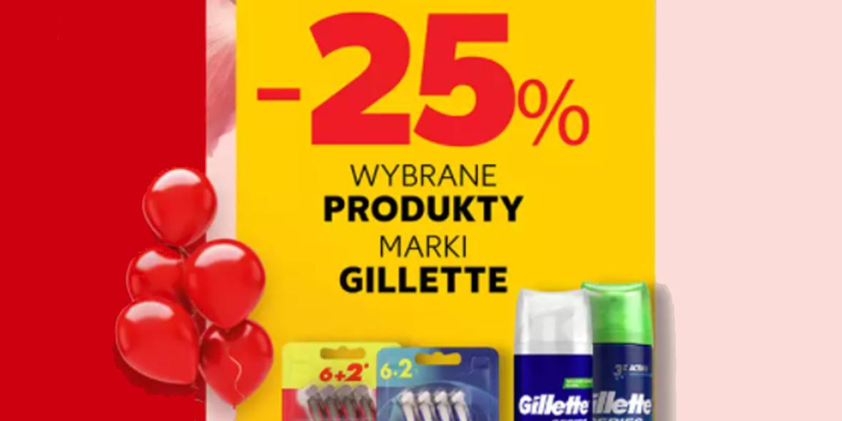 Kaufland: -25% na wybrane produkty marki Gillette 14.10.2021