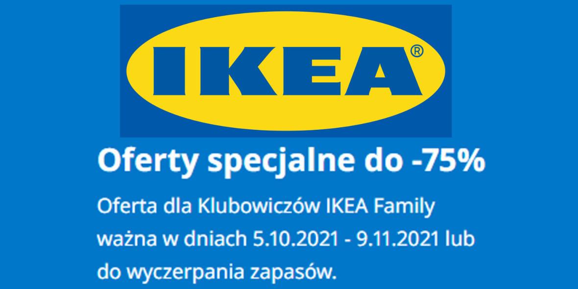 IKEA: Do -75% na oferty specjalne 06.10.2021