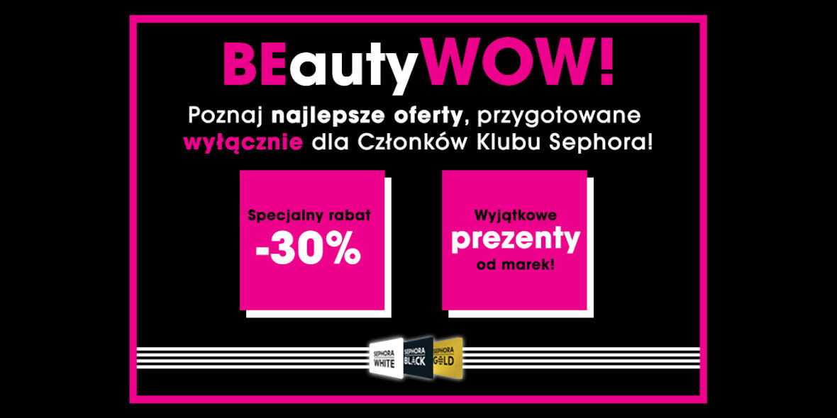 Sephora: -30% dla członków Klubu Sephora 03.03.2021