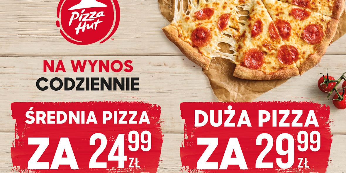 Pizza Hut: Od 24,99 zł za pizzę na wynos w Pizza Hut 22.07.2020