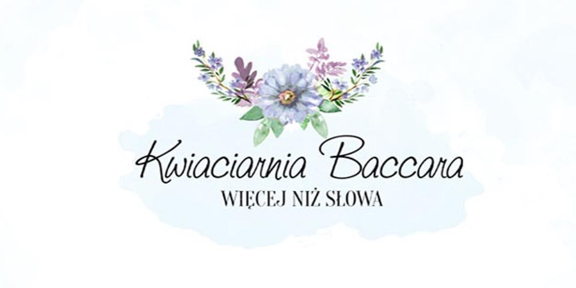 Kwiaciarnia Baccara: Do -10% na kwiaty 01.01.0001
